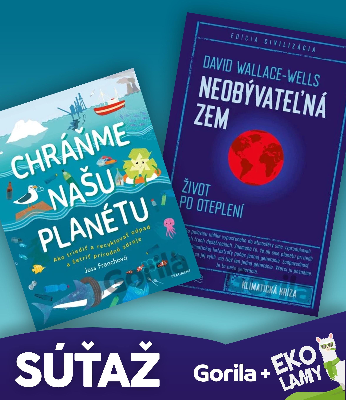Súťaž o 2 knihy - Neobývateľná Zem a Chráňme našu planétu